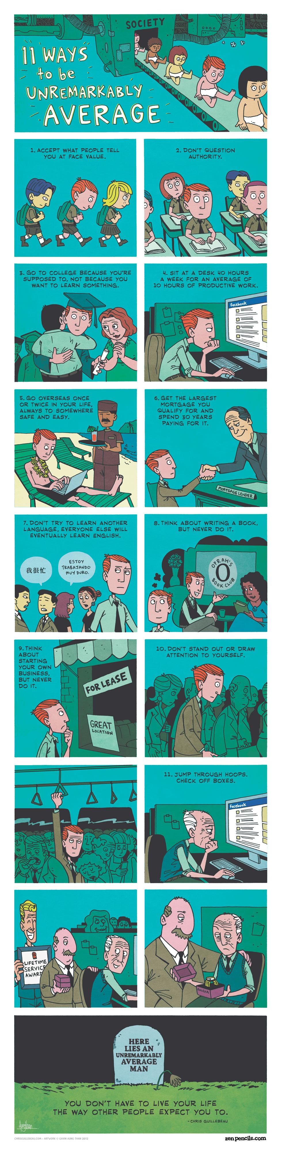 Credit: http://maxcdn.zenpencils.com/comics/2012-11-13-chrisg.jpg