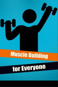 Muscle building for everyone